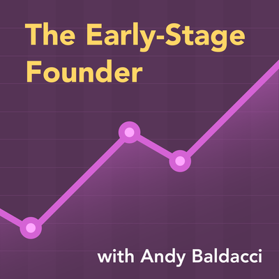 the early stage founder